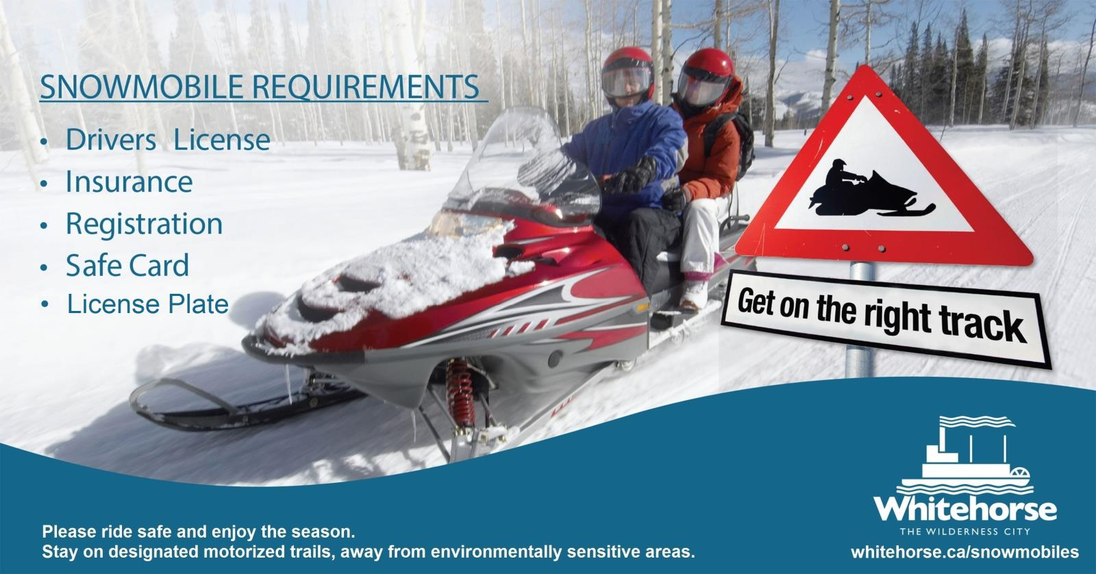 SNOWMOBILE REQUIREMENTS
